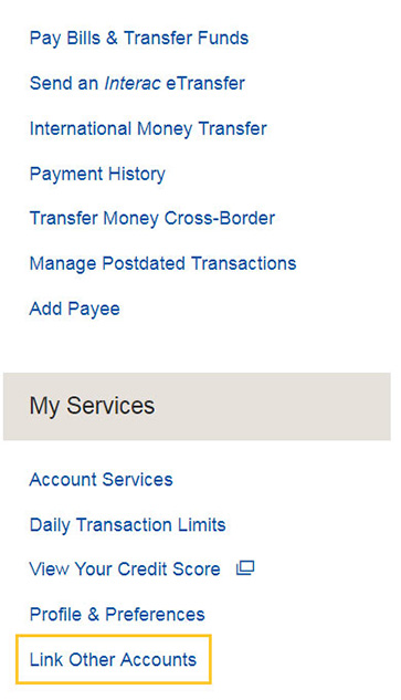 Under My Services heading on the right hand side of Canadian Online Banking, select Link Other Accounts